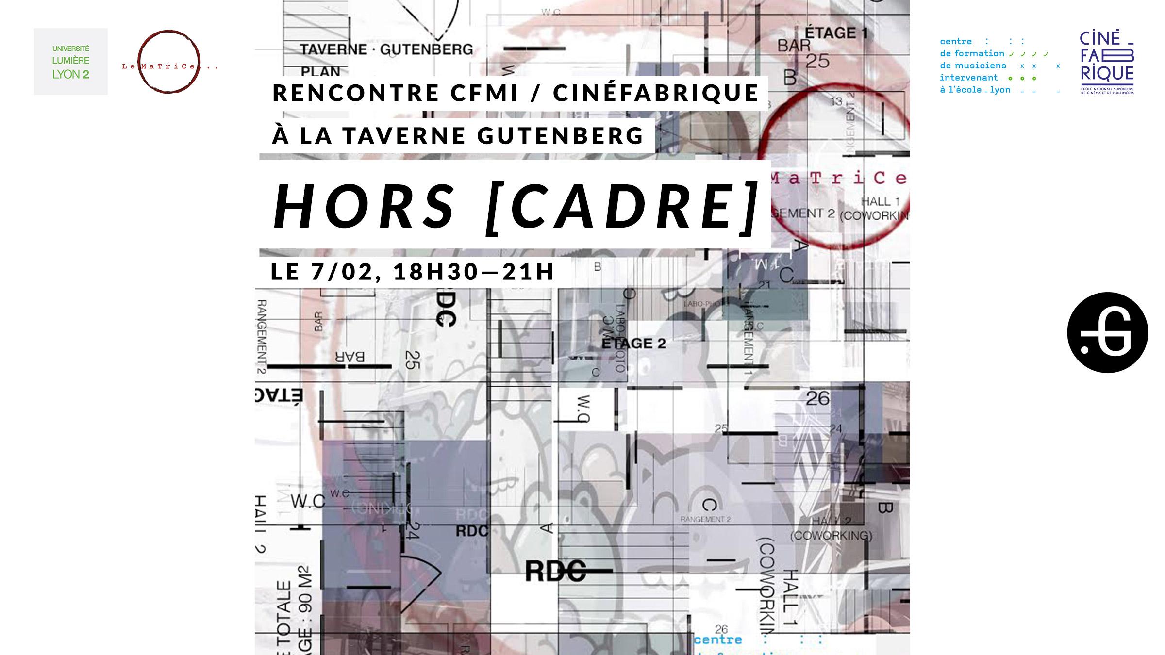 """Affiche """"Hors cadre"""", Taverne Gutenberg, 07/02/2017"""