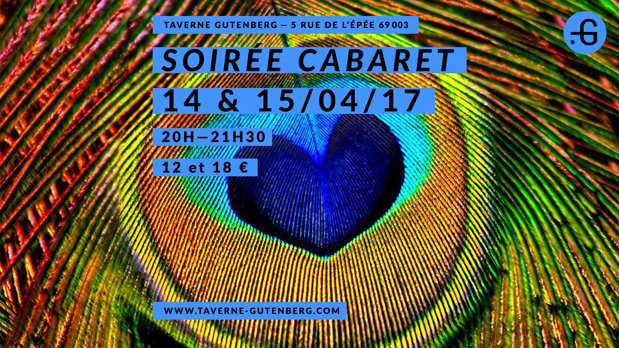 """Affiche """"Cabaret"""" soirée à la Taverne Gutenberg, 14 et 15/04/2017"""