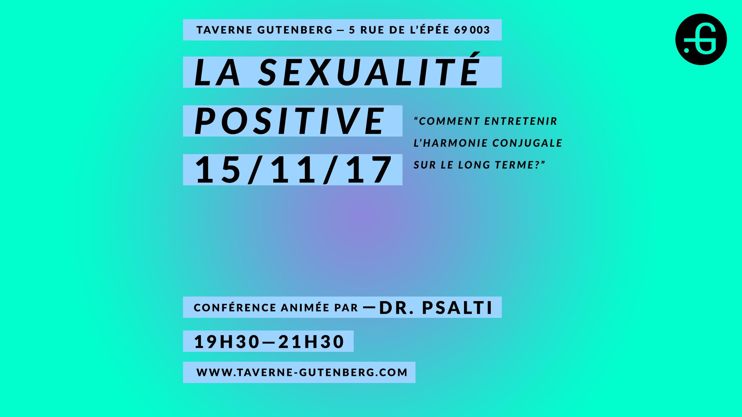 Conférence Taverne Gutenberg, Psalti. Sexualité positive.