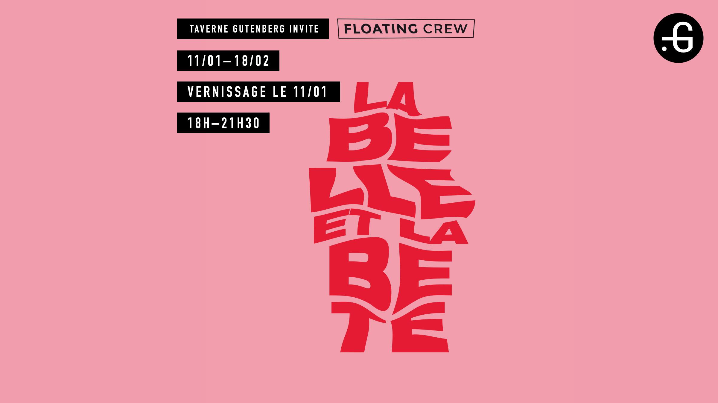 La Belle et la Bête, exposition collective Taverne Gutenberg par Floating Crew