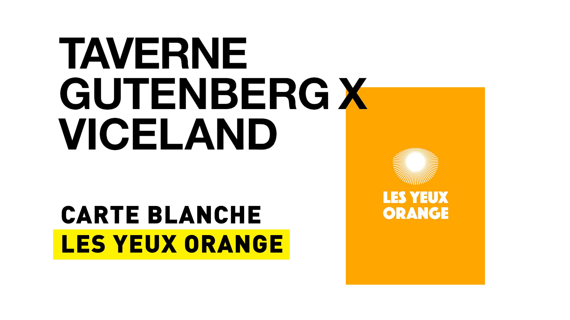 Carte blanche les yeux orange, Viceland, 13/05
